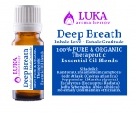 Deep Breath - Inhale Love - Exhale Gratitude -  LUKA aromatherapy